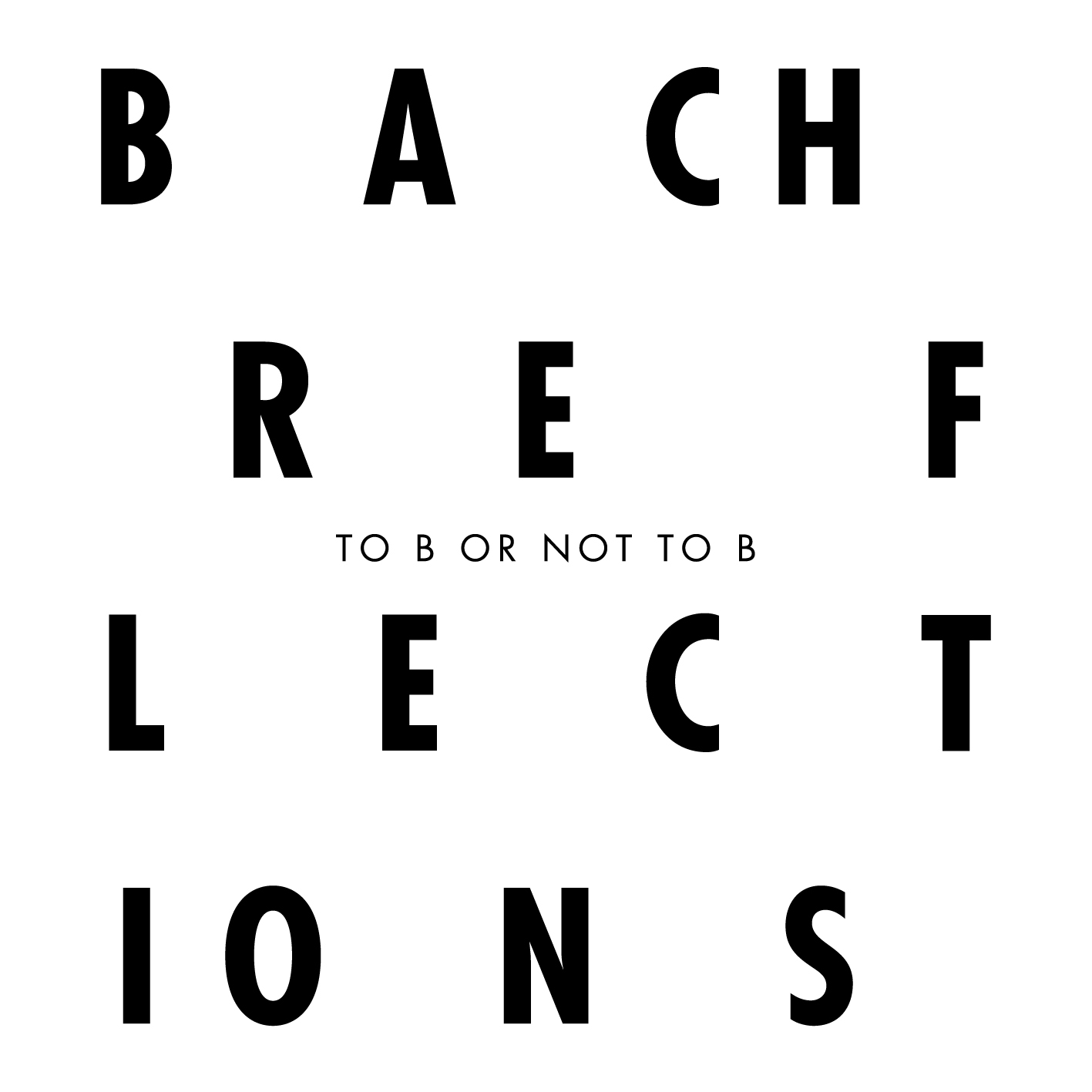 bach reflection The thirteen is one of the finest american professional choirs, specializing in early music, especially that of the renaissance and baroque.